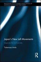 Japan's New Left Movements: Legacies For Civil Society