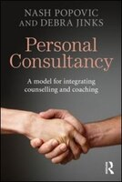 Personal Consultancy: A Model For Integrating Counselling And Coaching