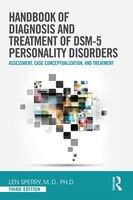 Handbook Of Diagnosis And Treatment Of Dsm-5 Personality Disorders: Assessment, Case Conceptualization, And Treatment, Third Editi