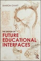 The Design Of Future Educational Interfaces: A Multidisciplinary Approach