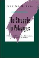 The Struggle For Pedagogies