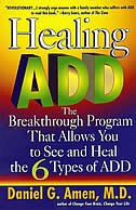 Healing Add: The Breakthrough program That Allows You to See and Heal the 6 Types of ADD