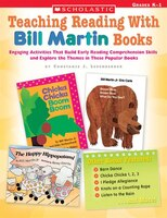 Teaching Reading With Bill Martin Books: Grade K-1
