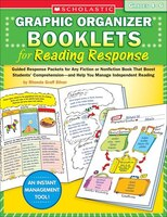 Graphic Organizer Booklets For Reading Response:  Grades 4?6: Guided Response Packets For Any Fiction Or Nonfiction Book That Boos