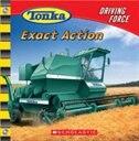 Tonka Driving Force #5: Exact Action