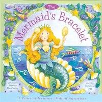 The Mermaid's Bracelet: A Letter Adventure