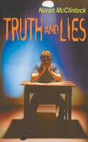 Truth and Lies: A Mike and Riel Mystery