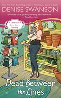 Dead Between The Lines: A Devereaux's Dime Store Mystery