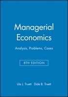 Managerial Economics: Analysis, Problems, Cases