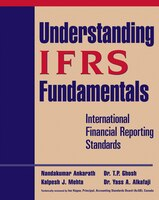 Understanding IFRS Fundamentals: International Financial Reporting Standards