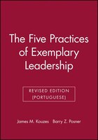 The Five Practices of Exemplary Leadership - James M. Kouzes, Barry Z. Posner