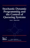 Stochastic Dynamic Programming and the Control of Queueing Systems
