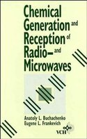 Chemical Generation And Reception Of Radio-and Microwaves