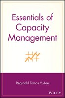 ESSENTIALS OF CAPACITY MANAGEMENTFull of valuable tips, techniques, illustrative real-world examples, exhibits, and best practices, this handy and concise paperback will help you stay up to date on the newest thinking, strategies, developments, and technologies in capacity management.Proper capacity management is the driving force behind outstanding corporate performance