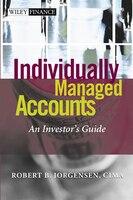 Individually Managed Accounts: An Investors Guide