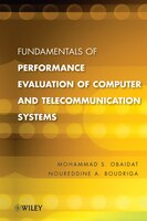 Fundamentals of Performance Evaluation of Computer and Telecommunications Systems