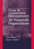 Cash & Investment Management for Nonprofit Organizations