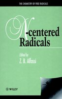 The Chemistry of Free Radicals: N-Centered Radicals