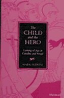 The Child and the Hero: Coming of Age in Catullus and Vergil