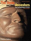 Incas And Their Ancestors Revised Edition: The Archaeology of Peru