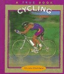 True Books: Cycling: Sports