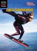 High Interest Books:  Skysurfing