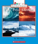 Rookie Read-about Geography:  Four Oceans: Bodies of Water
