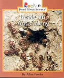 Rookie Read-about Science:  Inside An Ant Colony: Animal Adaptations and Behavior: