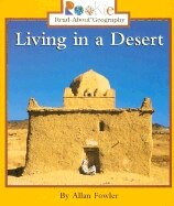 Rookie Read-about Geography:  Living In A Desert: Peoples and Places