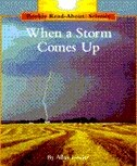 Rookie Read-about Science: When A Storm Comes Up: Weather and Seasons