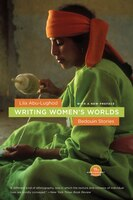 Writing Women's Worlds: Bedouin Stories