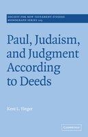 Paul, Judaism, And Judgment According To Deeds