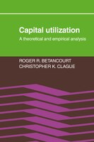Capital Utilization: A Theoretical and Empirical Analysis