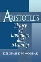 Aristotles Theory of Language and Meaning