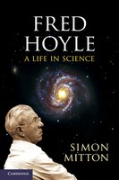 Fred Hoyle: A Life in Science - Simon Mitton