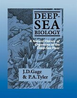 Deep-Sea Biology: A Natural History of Organisms at the Deep-Sea Floor
