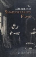 The Authorship of Shakespeares Plays: A Socio-linguistic Study