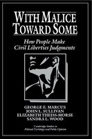 With Malice toward Some: How People Make Civil Liberties Judgments