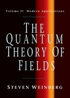 The Quantum Theory Of Fields: Modern Applications