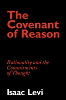 The Covenant of Reason: Rationality and the Commitments of Thought