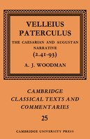 Velleius Paterculus: The Caesarian and Augustan Narrative (2.41-93)