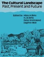 The Cultural Landscape: Past, Present and Future