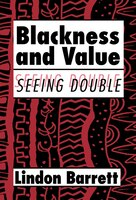 Blackness And Value: Seeing Double