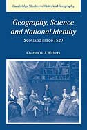 Geography, Science and National Identity: Scotland since 1520