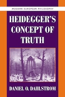 Heideggers Concept of Truth