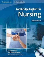 Cambridge English for Nursing Intermediate Plus Student's Bo