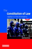 The Constitution of Law: Legality in a Time of Emergency