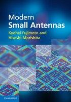 Modern Small Antennas