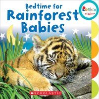 Rookie Toddler:  Bedtime for Rainforest Babies
