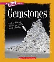 A True book - Earth Science:  Gemstones